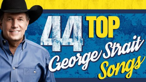 44 Top George Strait Songs You'll Love Without End   Country Music Videos
