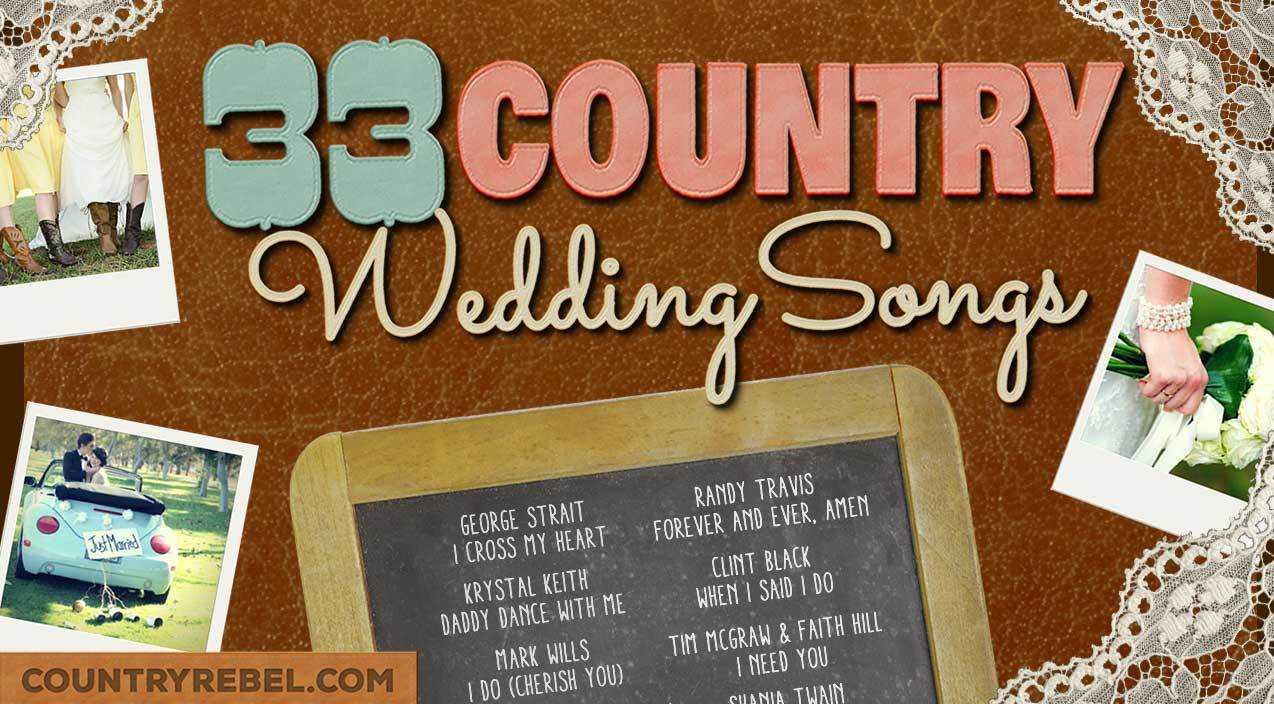 Top 33 Country Wedding Songs For A Perfect Playlist (VIDEO
