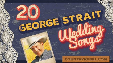 20 Swoon-Worthy George Strait Wedding Songs (SPOTIFY PLAYLIST) (WATCH) | Country Music Videos